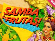 Играть бесплатно на сайте в азартную игру Фруктовая Самба
